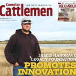 Coming Up in Canadian Cattlemen: Oct 21, 2019